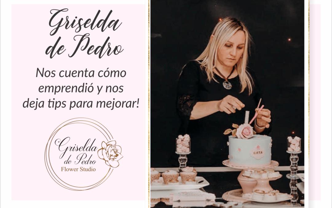 Griselda, su pasión por las flores, la pastelería y emprender!