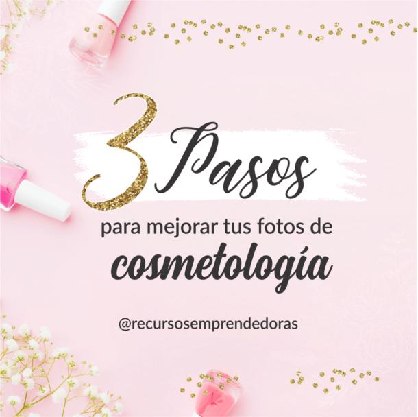 Cómo sacar buenas fotos para cosmetología, estéticas, belleza de pies y manos