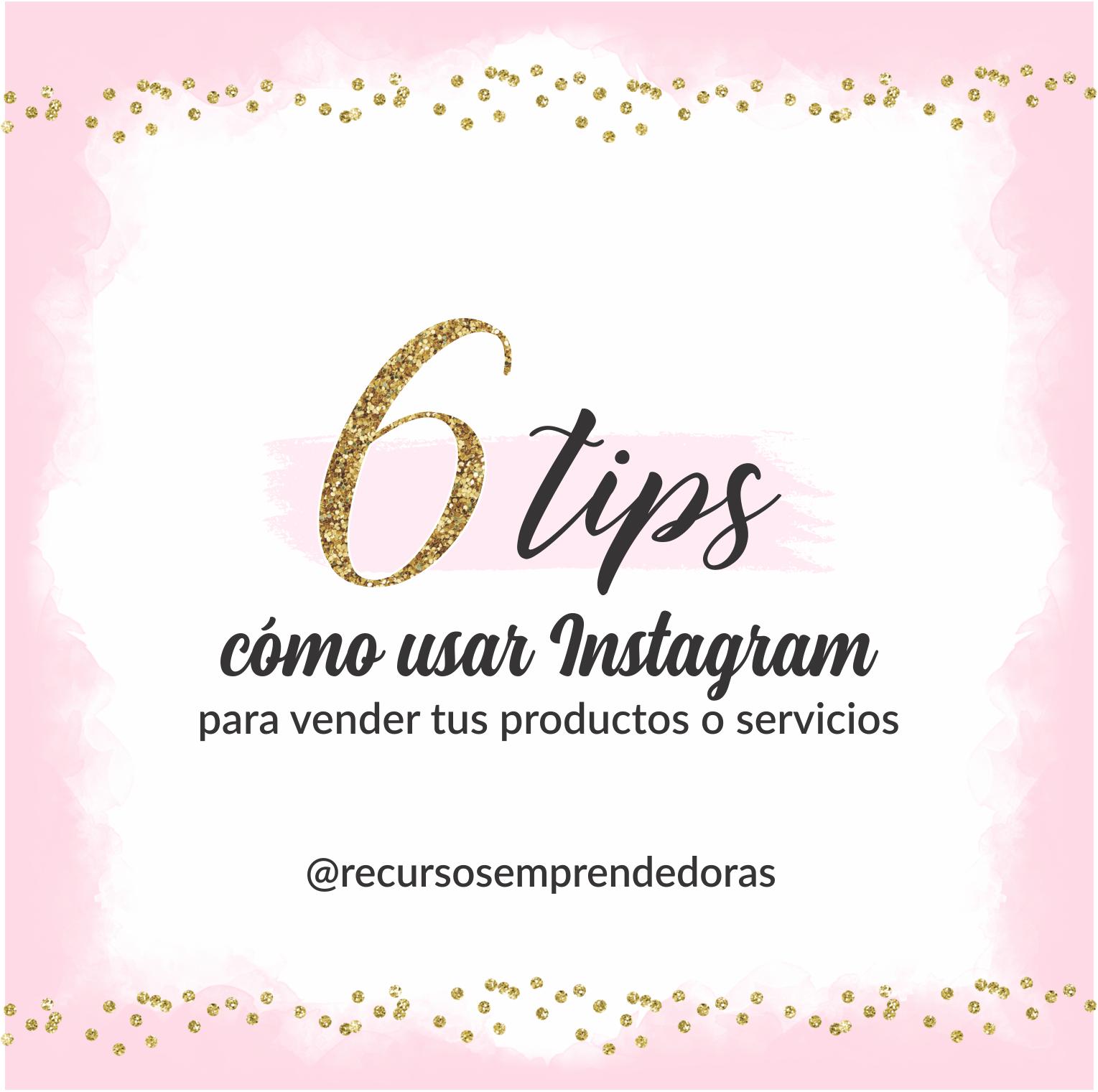 Cómo usar Instagram para vender tus productos o servicios